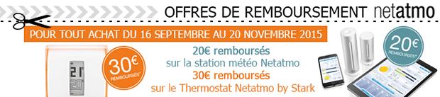 Offre de remboursement Netatmo octobre 2015