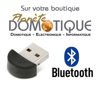 Dongle USB Bluetooth sur Planète Domotique
