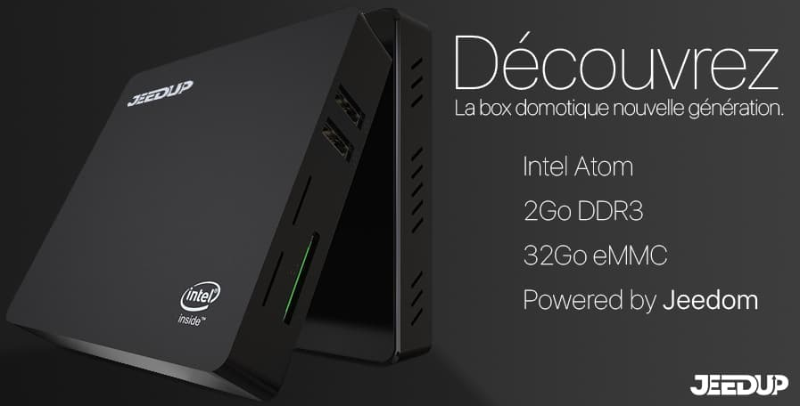 Box domotique Jeedup (Powered by Jeedom)